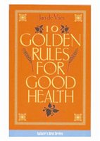 Jan De Vries 10 Golden Rules For Good Health
