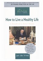 Jan De Vries How To Live A Healthy Life