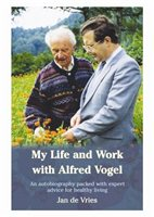 Jan De Vries My life and work with Alfred Vogel