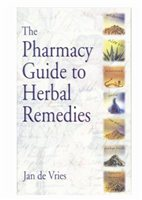 Jan De Vries Pharmacy Guide To Herbal Remedies