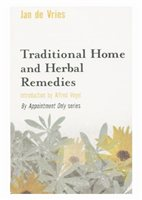 Jan De Vries Traditional Home And Herbal Remedies